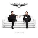 After Hours (Deluxe)/Timeflies