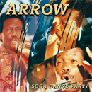 Soca Dance Party/Arrow