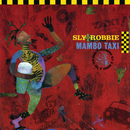 Mambo Taxi/Sly & Robbie