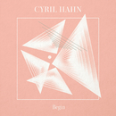 Begin/Cyril Hahn