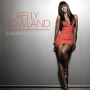 Forever And A Day/Kelly Rowland