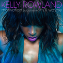 Motivation (Diplo Remix) (feat. Lil Wayne)/Kelly Rowland