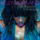 Motivation (feat. Lil Wayne)/Kelly Rowland