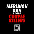 Couple Killers (feat. Mytus)/Meridian Dan