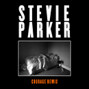 The Cure (Courage Remix)/Stevie Parker