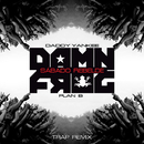Sábado Rebelde (Damn Frog Trap Remix) (feat. Plan B)/Daddy Yankee