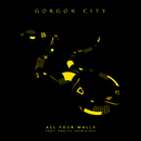 All Four Walls - EP (Remixes) (feat. Vaults)/Gorgon City