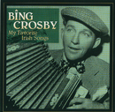 My Favorite Irish Songs/Bing Crosby
