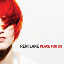 Place For Us/Reni Lane