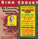 My Favorite Broadway Songs/Bing Crosby