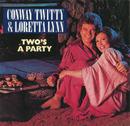 Two's A Party/Conway Twitty, Loretta Lynn