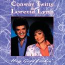 Hey Good Lookin'/Conway Twitty, Loretta Lynn