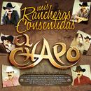 Mis Rancheras Consentidas/El Chapo