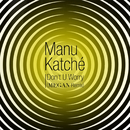 Don't U Worry (Megan Remix) (feat. Megan)/Manu Katché