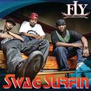 Swag Surfin'/F.L.Y. (Fast Life Yungstaz)