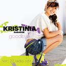 Goodbye (Hott 22 Radio Edit (Exclusive Remix))/Kristinia DeBarge