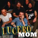 Mom/Lucero