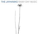 Rainy Day Music/The Jayhawks