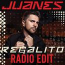 Regalito (Radio Edit)/Juanes