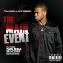 The Main Event/Chamillionaire