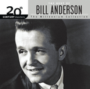 The Best Of Bill Anderson 20th Century Masters The Millennium Collection/Bill Anderson
