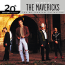 20th Century Masters: The Millennium Collection: Best of The Mavericks/The Mavericks