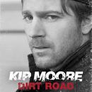 Dirt Road/Kip Moore