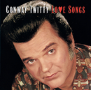 Love Songs/Conway Twitty
