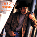 Keepers:  Greatest Hits/Tracy Byrd