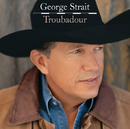 Everybody Wants To Go To Heaven/George Strait