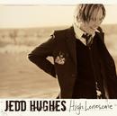 High Lonesome/Jedd Hughes