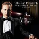 Gracias Príncipe, El Más Grande Tributo A José José/Cristian Castro