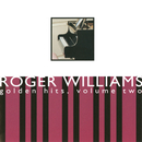 Golden Hits, Volume Two/Roger Williams