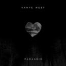 Paranoid (Starring Rihanna EP)/Kanye West