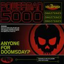Anyone For Doomsday?/Powerman 5000
