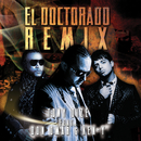 El Doctorado (Remix) (feat. Don Omar, Ken-Y)/Tony Dize