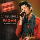 De Miles A Uno/Christian Pagán