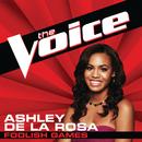 Foolish Games (The Voice Performance)/Ashley De La Rosa