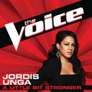 A Little Bit Stronger (The Voice Performance)/Jordis Unga