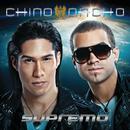 Supremo/Chino & Nacho