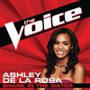 Shark In The Water (The Voice Performance)/Ashley De La Rosa