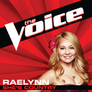 She's Country (The Voice Performance)/RaeLynn