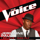 I Believe I Can Fly (The Voice Performance)/Jermaine Paul