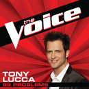 99 Problems (The Voice Performance)/Tony Lucca