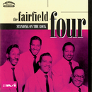 Standing On The Rock/The Fairfield Four