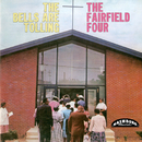 The Bells Are Tolling/The Fairfield Four