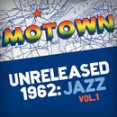 Motown Unreleased 1962: Jazz, Vol. 1/George Bohannon Quartet