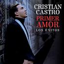 Primer Amor Los Éxitos/Cristian Castro