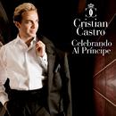 Celebrando Al Príncipe/Cristian Castro