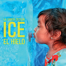 Ice El Hielo/La Santa Cecilia
